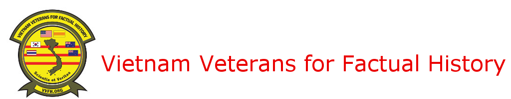 Vietnam Veterans for Factual History Blog